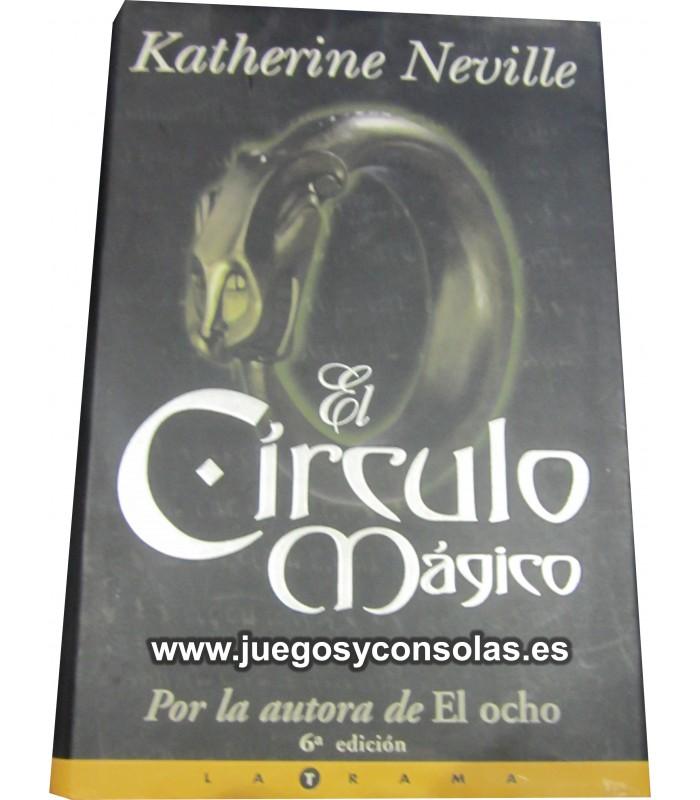 EL CIRCULO MAGICO - KATHERINE NEVILLE - EDICIONES B