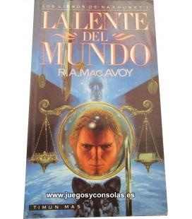 LA LENTE DEL MUNDO - LOS LIBROS DE NAZHURET 1 - R.A. MAC AVOY - TIMUN MAS