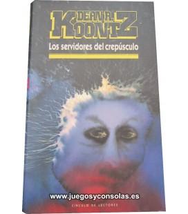 LOS SERVIDORES DEL CREPUSCULO - DEAN R. KOONTZ - CIRCULO DE LECTORES