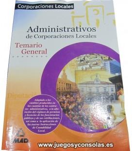 ADMINISTRATIVOS DE CORPORACIONES LOCALES - TEMARIO GENERAL - MAD
