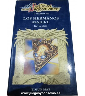 LOS HERMANOS MAJERE - PRELUDIOS DE LA DRAGONLANCE - KEVIN STEIN - TIMUN MAS