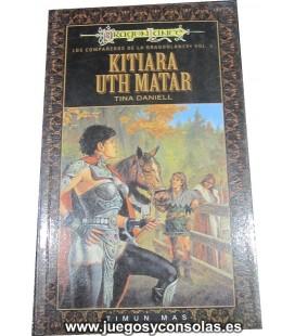 KITIARA UTH MATAR - LOS COMPAÑEROS DE LA DRAGONLANCE VOL. 3 - TINA DANIELL - TIMUN MAS