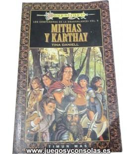 MITHAS Y KARTHAY - LOS COMPAÑEROS DE LA DRAGONLANCE VOL. 6 - TINA DANIELL - TIMUN MAS