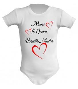Mama te quiero requetemucho body bebe
