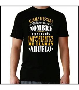 Algunas personas me llaman por mi nombre pero las mas importantes me llaman Abuelo camiseta dia del padre