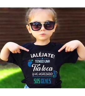 Alejate tengo una tia loca y he heredado sus genes camiseta
