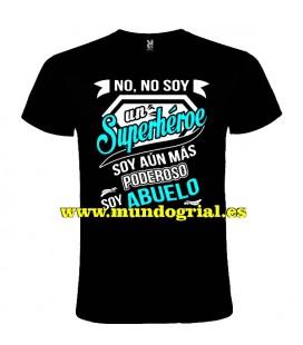 NO NO SOY UN SUPERHEROE SOY AUN MAS PODEROSO SOY ABUELO CAMISETA NEGRA